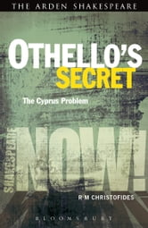 Othello's Secret - The Cyprus Problem ebook by R M Christofides