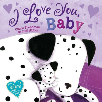 I Love You, Baby ebook by Claire Freedman