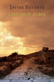 Corazón de Ulises ebook by Javier Reverte
