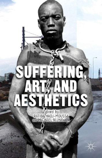 Suffering, Art, and Aesthetics ebook by