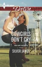 Cowgirls Don't Cry ebook by Silver James