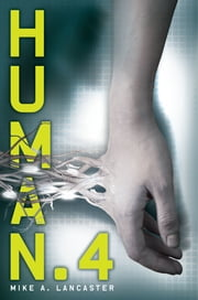 Human.4 ebook by Mike A. Lancaster