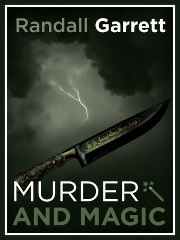 Murder and Magic - Lord Darcy: Book 1 ebook by Randall Garrett