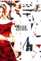 Muse ebook by Maria Morisot