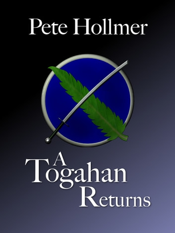A Togahan Returns ebook by Pete Hollmer