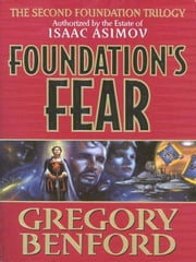 Foundation's Fear ebook by Gregory Benford