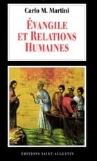 Evangiles et relations humaines ebook by Carlo Maria Martini