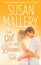 The Girl of His Dreams ebook by Susan Mallery
