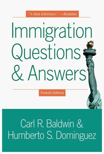 Immigration Questions and Answers ebook by Carl R. Baldwin,Humberto Dominguez