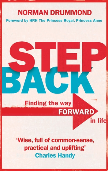 Step Back - Why you need to stop what you're doing to really start living ebook by Norman Drummond