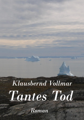 Tantes Tod ebook by Klausbernd Vollmar