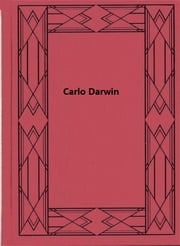 Carlo Darwin ebook by Michele Lessona