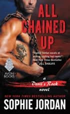 All Chained Up - A Devil's Rock Novel ebook by Sophie Jordan