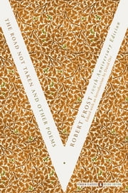 The Road Not Taken and Other Poems - (Penguin Classics Deluxe Edition) ebook by Robert Frost,David Orr,David Orr