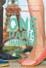 One Paris Summer ebook by Denise Grover Swank