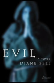 Evil ebook by Bell, Diane