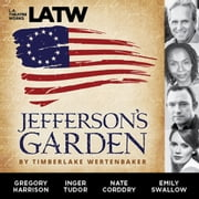 Jefferson's Garden audiobook by Timberlake Wertenbaker