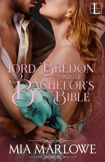 Lord Bredon and the Bachelor's Bible ebook by Mia Marlowe