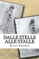 Dalle stelle alle stalle ebook by Elisa Grosso