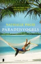 Paradijsvogels - Aruba: One happy Island, maar nu even niet... eBook by Nathalie Pagie