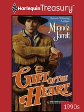 Gift of the Heart ebook by Miranda Jarrett