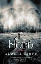 Hodd ebook by Adam Thorpe