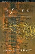 Pfitz ebook by Andrew Crumey