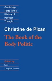 The Book of the Body Politic ebook by Pizan, Christine de