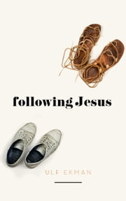 Following Jesus ebook by Ulf Ekman