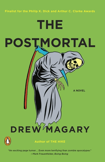 The Postmortal - A Novel ebook by Drew Magary