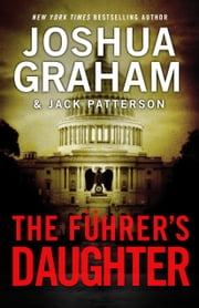 THE FÜHRER'S DAUGHTER (Episode 2 of 5) ebook by Joshua Graham,Jack Patterson