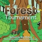 The Forest Tournament ebook by Alan Riches, Susan Newman