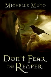 Don't Fear the Reaper ebook by Michelle Muto
