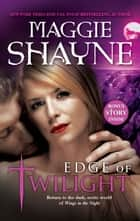 Edge Of Twilight ebook by