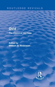 Ovid (Routledge Revivals) - The Classical Heritage ebook by