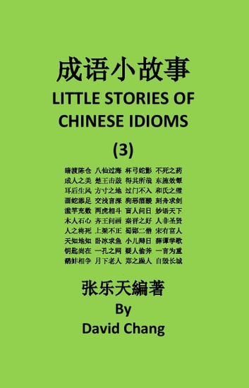LITTLE STORIES OF CHINESE IDIOMS 3 成语小故事