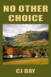 No Other Choice ebook by CJ Day
