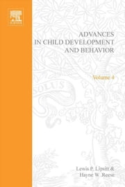 Advances in Child Development and Behavior ebook by Unknown, Author