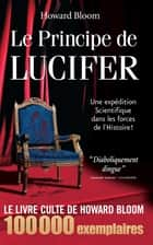 Le Principe de Lucifer eBook par Howard Bloom