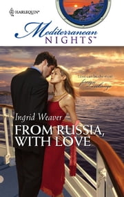 From Russia, With Love ebook by Ingrid Weaver