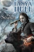 The Silvered eBook by Tanya Huff