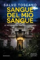 Sangue del mio sangue ebook by Salvo Toscano