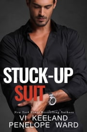 Stuck-Up Suit ebook by Vi Keeland, Penelope Ward
