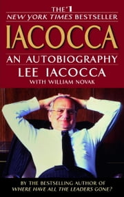 Iacocca - An Autobiography ebook by Lee Iacocca,William Novak