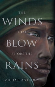 The Winds that Blow Before the Rains ebook by Michael Anthony