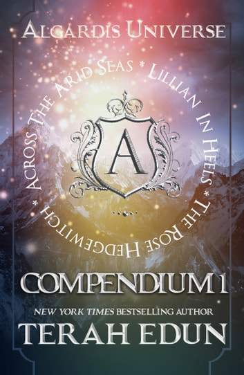 Algardis Universe Short Stories: Compendium 1 ebook by Terah Edun