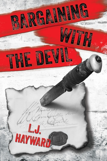 Bargaining with the Devil ebook by L.J. Hayward