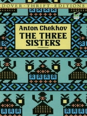 The Three Sisters ebook by Anton Chekhov