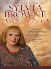 Accepting the Psychic Torch ebook by Sylvia Browne
