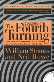 The Fourth Turning ebook by William Strauss,Neil Howe
